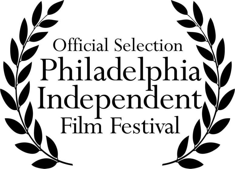 Philadephia Independent Film Festival Selection